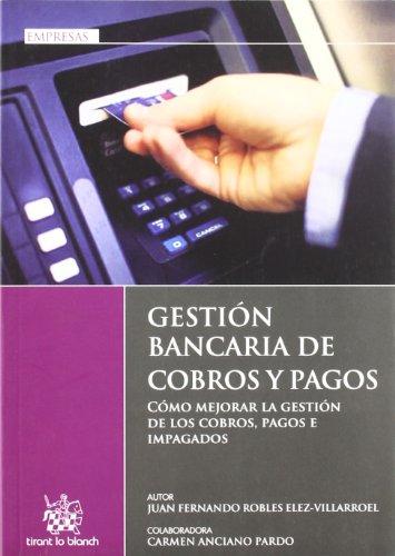 9788499850078: Gestión bancaria de cobros y pagos