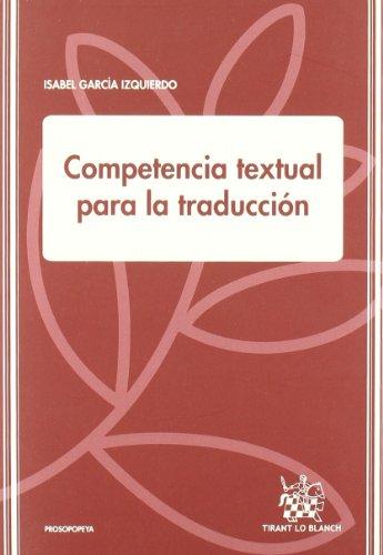 9788499859538: Competencia textual para la traducción