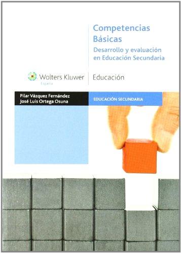 9788499870106: Competencias básicas: desarrollo y evaluación en Educación Secundaria