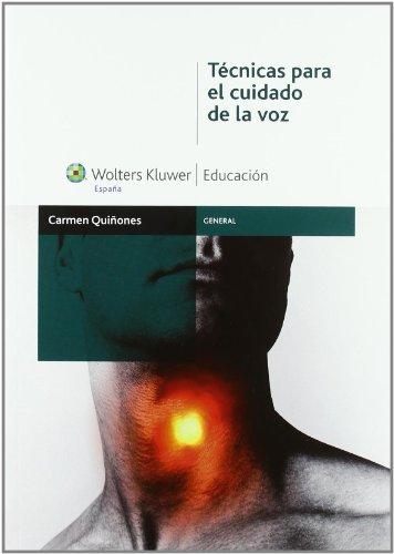 Técnicas para el cuidado de la voz: Quiñones Etxebarría, Carmen