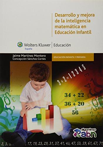 9788499870441: Desarrollo y mejora de la inteligencia matemática en educación infantil (Educación infantil y primaria)
