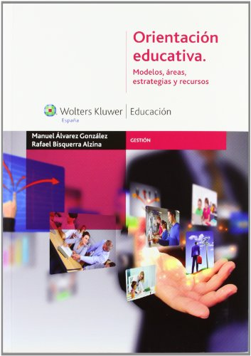 9788499870700: Orientación educativa: Modelos, áreas, estrategias y recursos