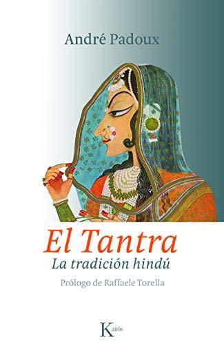 9788499880259: El tantra: La tradición hindú (Sabiduría Perenne)