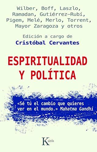 Espiritualidad y política (Ensayo) (Spanish Edition)