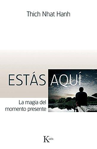9788499880280: Estás aquí: La magia del momento presente (Sabiduria Perenne) (Spanish Edition)
