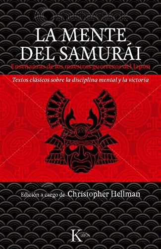 9788499881294: La mente del samurái : enseñanzas de los maestros guerreros del Japón