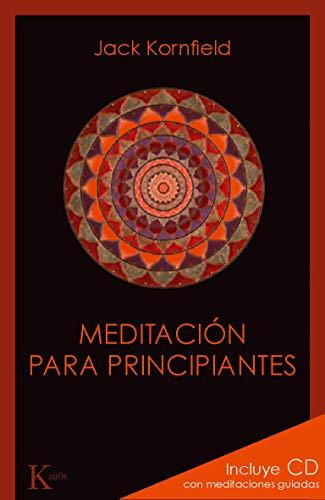 Meditacion para principiantes (Spanish Edition) (8499881343) by Jack Kornfield