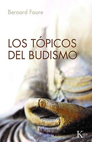 9788499881416: Los topicos del budismo (Sabiduria Perenne) (Spanish Edition)