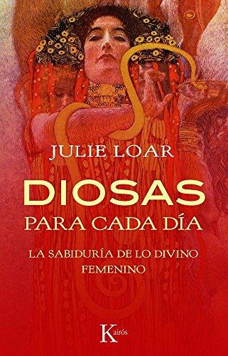 9788499881423: Diosas para cada día: La sabiduría de lo divino femenino (Psicología)