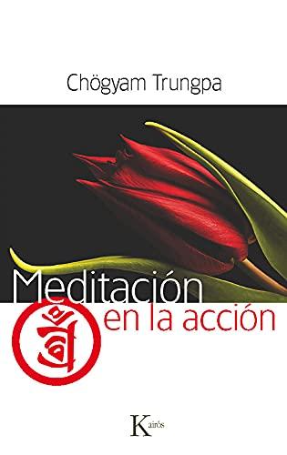 9788499881942: Meditación En La Acción (Sabiduría Perenne)
