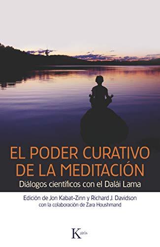 9788499882369: El poder curativo de la meditación: Diálogos científicos con el Dalái Lama (Spanish Edition)