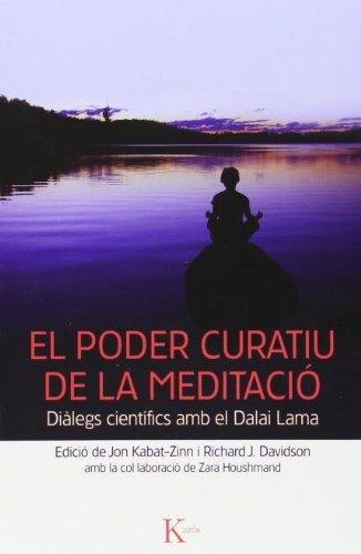 9788499882376: El Poder Curatiu De La Meditació (Sabiduría perenne)