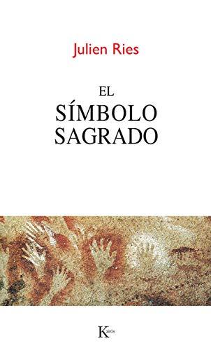 9788499882383: El Símbolo Sagrado (Sabiduría perenne)