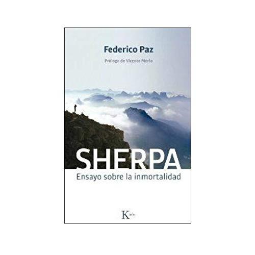 9788499882444: Sherpa. Ensayo Sobre La Inmortalidad (Sabiduría Perenne)