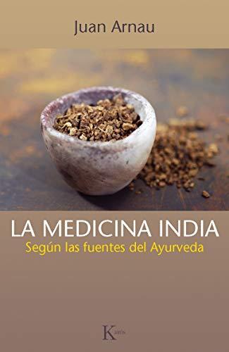 La medicina india : según las fuentes: Juan Arnau Navarro