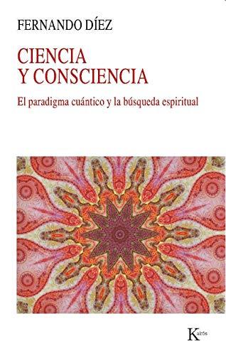 9788499883168: Ciencia Y Consciencia (Nueva ciencia)
