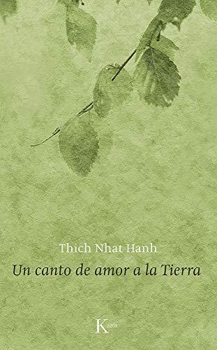 Un Canto De Amor A La Tierra (Sabiduría Perenne): Hanh, Thich Nhat