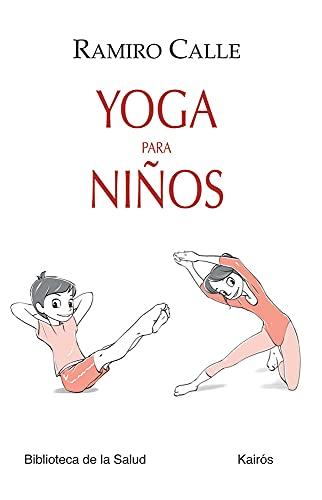9788499883724: Yoga para niños (Spanish Edition)