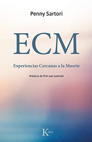 9788499884721: ECM Experiencias Cercanas a la Muerte (Spanish Edition)