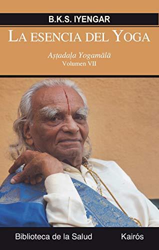 9788499884745: La esencia del Yoga VII