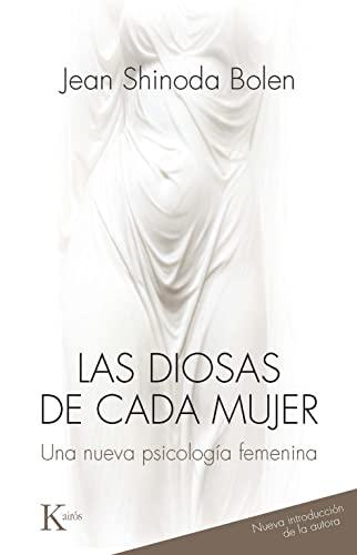 9788499884813: Las diosas de cada mujer: Una nueva psicología femenina (Spanish Edition)