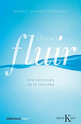 9788499890371: Fluir (Flow): una Psicologia de la Felicidad