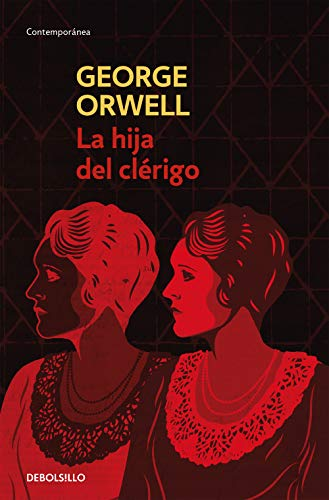 La Hija Del Clerigo / A Clergyman'S Daughter (Spanish Edition) (8499890857) by George Orwell