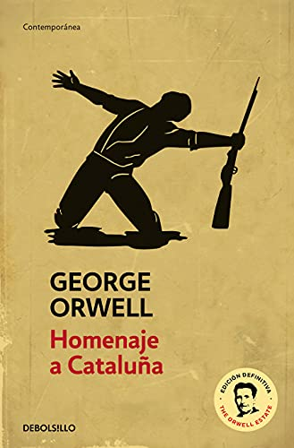 Homenaje a Cataluña / Homage To Catalonia (Spanish Edition) (8499890873) by George Orwell