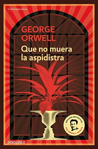 9788499890913: Que no muera la aspidistra (Spanish Edition)
