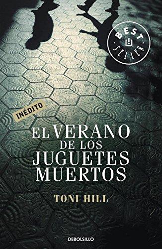 9788499891040: Verano de los juguetes muertos (Spanish Edition)