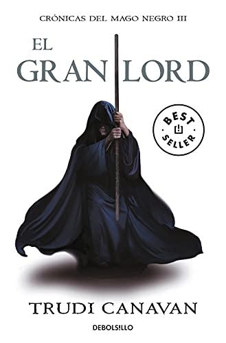 9788499891163: El gran lord: crónicas del mago negro (BEST SELLER)
