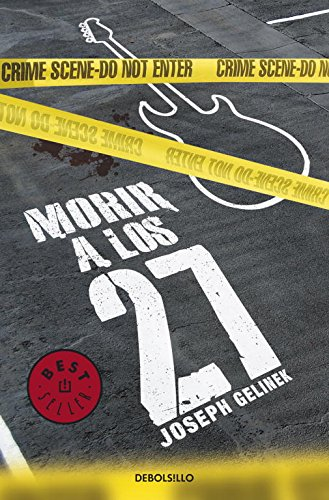 9788499891194: Morir a los 27 / Die At The Age Of 27 (Spanish Edition)