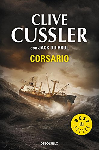 9788499891897: Corsario / Corsair (Juan Cabrillo / the Oregon Files) (Spanish Edition)