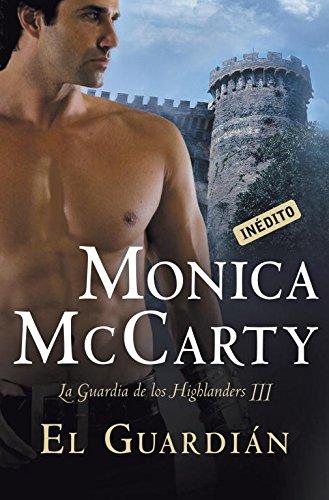9788499892108: El guardián / The Ranger (La guardia de los Highlanders / Highland Guard) (Spanish Edition)