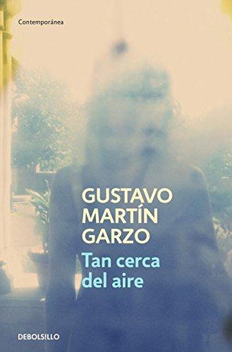 9788499892399: Tan cerca del aire / So Close to the Air (Spanish Edition)
