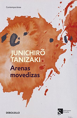 Arenas movedizas / Quicksand (Spanish Edition) (8499892469) by Tanizaki, Junichiro