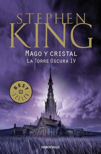 9788499892603: MAGO Y CRISTAL - TORRE OSCURA IV(9788499892603)
