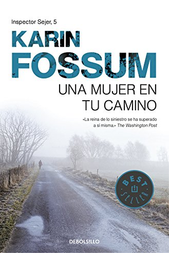 Una mujer En Tu Camino / The: Karin Fossum, Kirsti