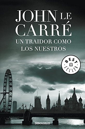 9788499894010: Un traidor como los nuestros / A traitor like ours (Spanish Edition)