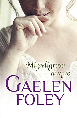 9788499894782: Mi peligroso duque / My Dangerous Duke (Spanish Edition)