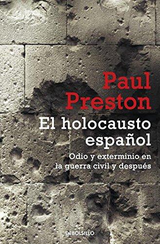 9788499894812: El holocausto español: Odio y exterminio en la Guerra Civil y después: 297 (Ensayo | Historia)