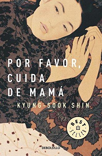 9788499894881: Por favor, cuida de mama / Please look after mom (Spanish Edition)