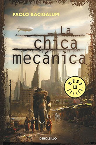 9788499895284: La chica mecanica / The Windup Girl (Spanish Edition)