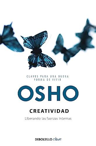 9788499895468: Creatividad (Claves para una nueva forma de vivir): Liberando las fuerzas internas
