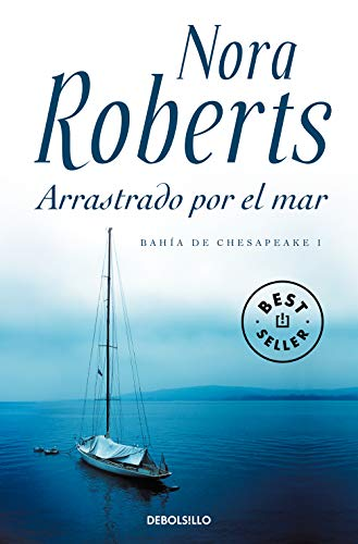 9788499895482: Arrastrado por el mar (Bahía de Chesapeake 1) (BEST SELLER)