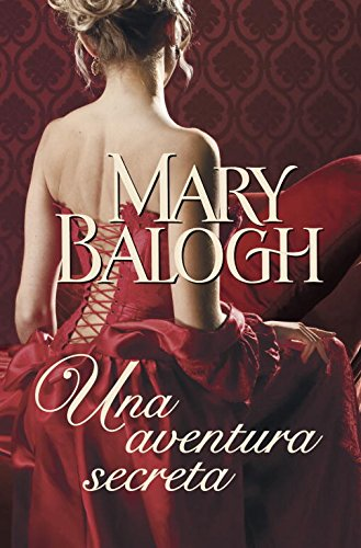 Una aventura secreta / A Secret Affair: Balogh, Mary/ Palomo,