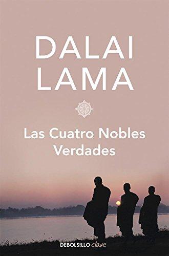 9788499896717: Las cuatro nobles verdades (CLAVE)