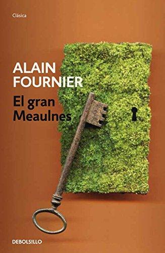 El gran Meaulnes / The Great Meaulnes: Fournier, Alain