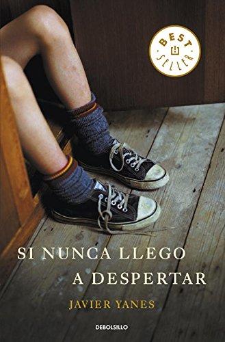 9788499897233: Si Nunca Llego A Despertar (Best Seller)