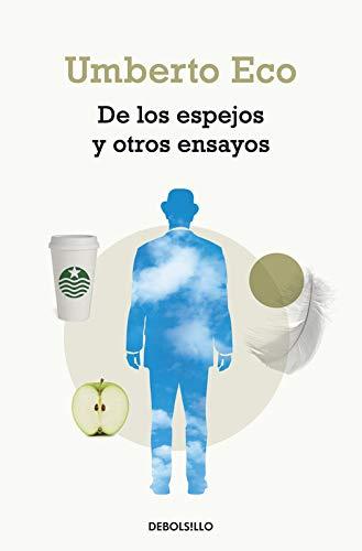9788499897295: De Los Espejos Y Otros Ensayos (ENSAYO-FILOSOFIA)